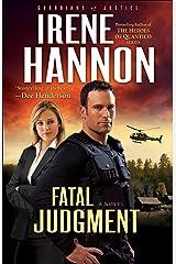 Fatal Judgment (Guardians of Justice Book #1): A Novel Kindle Edition