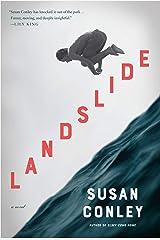 Landslide: A novel Kindle Edition