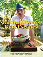 Jamie Oliver's Food Escapes- French Pyrenees