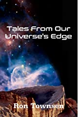 Tales from our Universe's Edge (Watch In The Fall) Kindle Edition