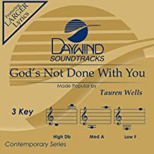 God's Not Done With You Accompaniment/Performance Track