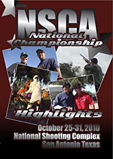2010 NSCA Nationals Sporting Clays Championship Highlights: National Shooting Complex, San Antonio, Texas, October 25-31, 2010