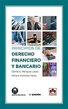 Principios de Derecho Financiero y Bancario: Aspectos mercantiles y tributarios (Monografía) (Spanish Edition)