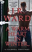 A Warm Heart in Winter: A Caldwell Christmas (The Black Dagger Brotherhood World) (English Edition)