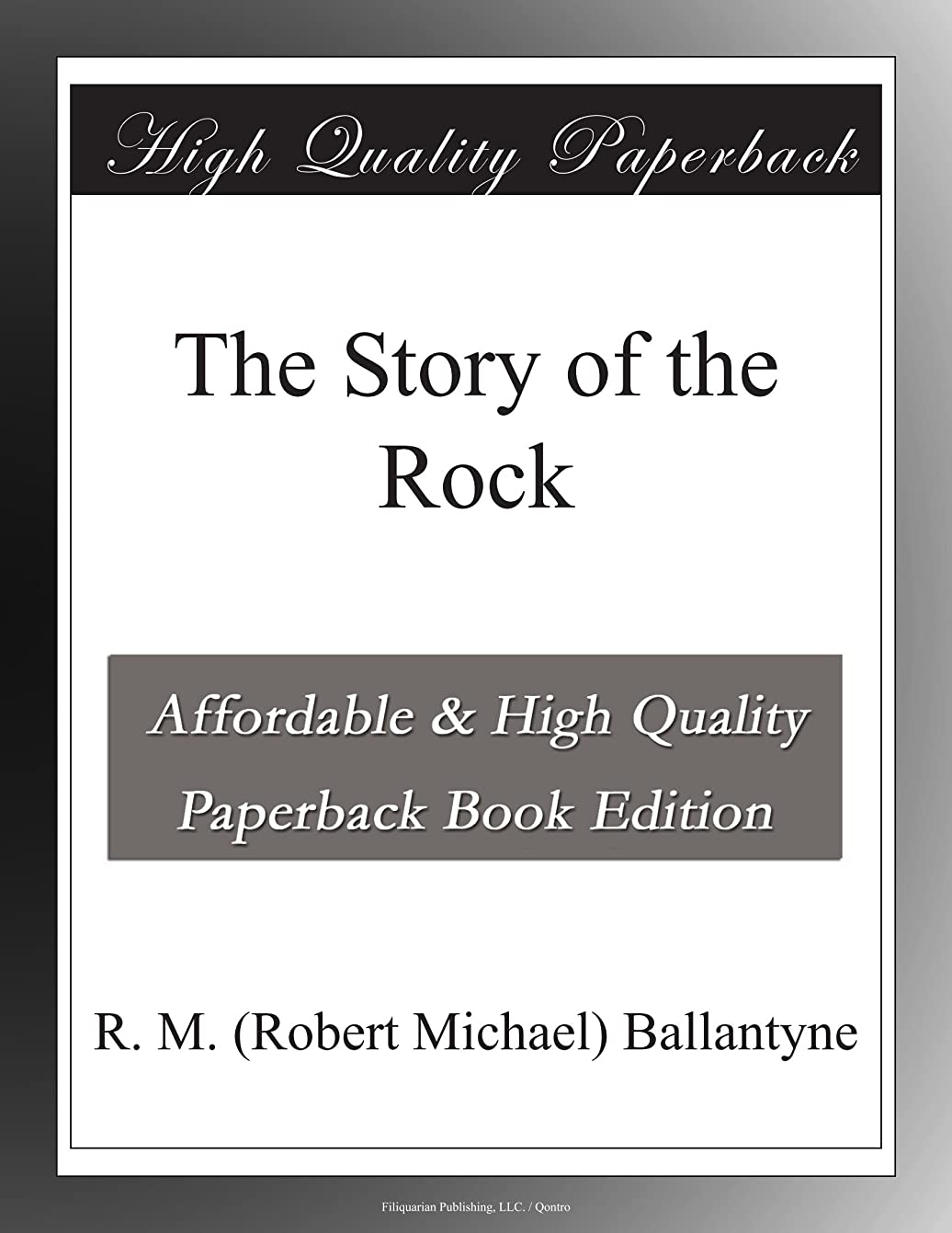 The Story of the Rock