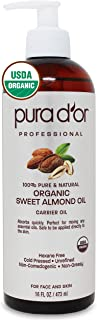 PURA D'OR Organic Sweet Almond Oil (16oz) Certified Organic 100% Pure & Natural Hexane Free Soothing Vitamin E Oil for Ski...