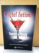 Cóctel Íntimo: Cuento & Poesía (Spanish Edition)
