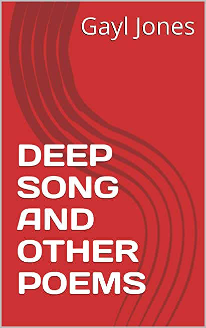 DEEP SONG AND OTHER POEMS (English Edition)