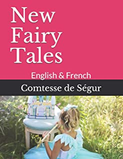 New Fairy Tales: English & French