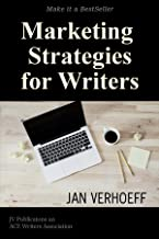 Marketing Strategies for Writers: Make it a BestSeller