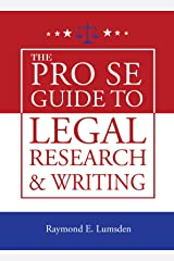 The Pro Se Guide to Legal Research and Writing Kindle Edition