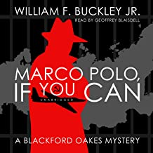 Marco Polo, If You Can: A Blackford Oakes Mystery (Blackford Oakes Mysteries)