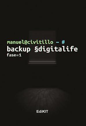 Backup §digitalife: Fase 1