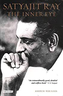 Satyajit Ray, The Inner Eye: The Biography of a Master Film-Maker