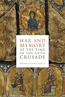 War and Memory at the Time of the Fifth Crusade