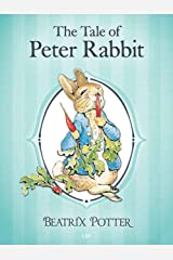 The Tale of Peter Rabbit: Illustrated Kindle Edition