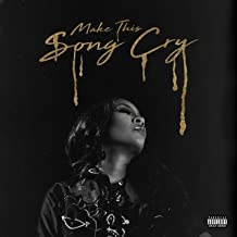 Make This Song Cry [Explicit]