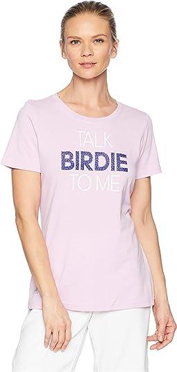 Talk Birdie T-Shirt