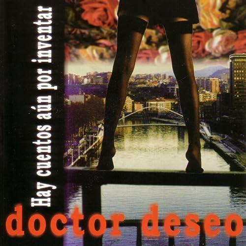 Hay Cuentos por Inventar de Doctor Deseo en Amazon Music ...
