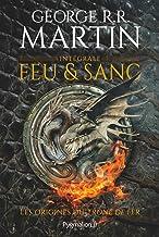 Feu et sang - L'Intégrale (Fantasy et imaginaire) (French Edition)