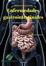 Medicamentos para las enfermedades gastrointestinales: Farmacología, indicaciones y dosis
