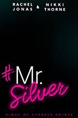 Mr. Silver: An Enemies-to-Lovers Fake Boyfriend Standalone (Kings of Cypress Pointe Book 5) (English Edition) Format Kindle