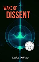 Wake of Dissent (The Wake Trilogy Book 2)