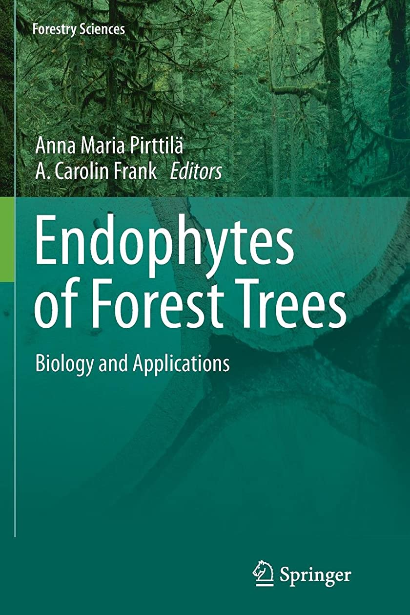 無礼に手荷物墓地Endophytes of Forest Trees: Biology and Applications (Forestry Sciences)