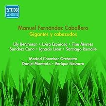 Caballero, M.F.: Gigantes Y Cabezudos [Zarzuela] (Berchman, Espinosa, Montes, Montorio, Navarro) (1954)