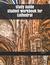 Study Guide Student Workbook for Cathedral
