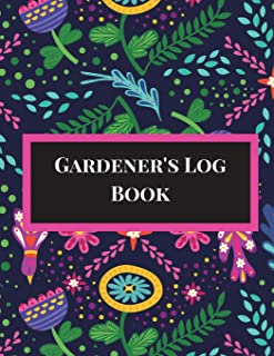 Gardener's Log Book: Gardening Planner, Gardening Log Book, Gardening Journal with Gardening Worksheet, Weekly Planners, Trackers, Harvest Records and More. 8.5x11, Paperback. Pattern Theme