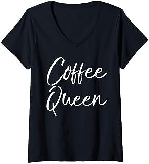 Womens Cute Coffee Quote for Women Caffeine Queen Gift Coffee Queen T-Shirt Femme avec Col en V