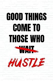Damdekoli Good Things Hustle Poster, 11x17 Inches, Wall Art, Hustling, Entrepreneur Decor, Inspirational Print Motivational