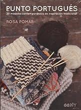 Punto portugués: 20 modelos contemporáneos de inspiración tradicional (GGDIY)