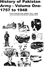 History of Pakistan Army - Volume One- 1757 to 1948-Low Cost Black and White: Low Cost Black and White Edition