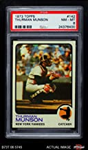 1973 Topps # 142 Thurman Munson New York Yankees (Baseball Card) PSA 8 - NM/MT Yankees