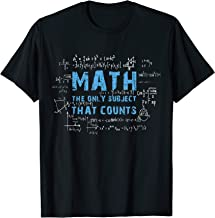 Funny Math The Only Subject That Counts Math Teacher T-Shirt