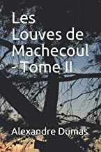 Les Louves de Machecoul - Tome II (French Edition)