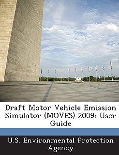 Draft Motor Vehicle Emission Simulator (MOVES) 2009: User Guide