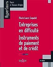 Livres Entreprises en difficulté - 6e ed.: Instruments de paiement et de crédit PDF
