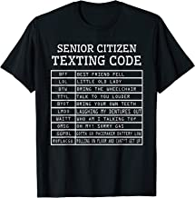 Senior Citizen Texting Code Gag Gifts for Seniors Life 50th T-Shirt