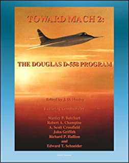 Toward Mach 2: The Douglas D-558 Program - Skystreak and Skyrocket Early Transonic Research Aircraft (NASA SP-4222)