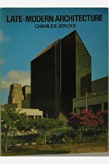 Late-modern architecture and other essays Paperback