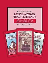 Melvil and Dewey Teach Literacy: A Teaching Guide to Using the Melvil and Dewey Series (Melvil and Dewey Books)