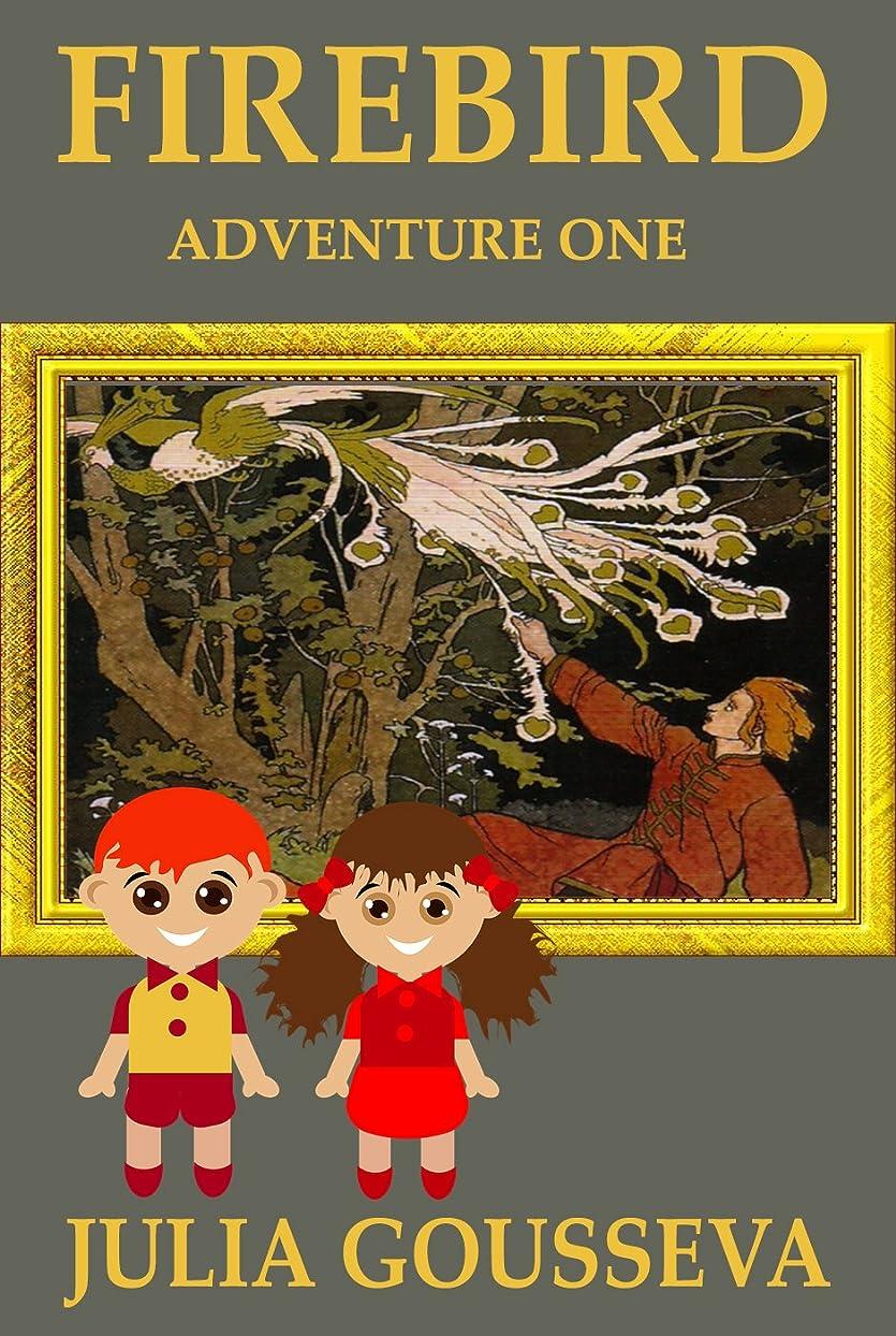 国歌摂氏度パキスタン人Firebird: Adventure One (Adventures of Alex and Katie Book 1) (English Edition)