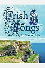 Irish Songs for Tin Whistle Paperback