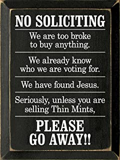 Sawdust City Wooden Sign - No Soliciting - We are Too Broke to Buy Anything. (Black)