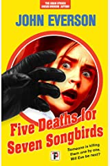 Five Deaths for Seven Songbirds Kindle Edition