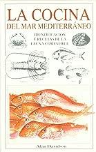 La cocina del mar Mediterráneo : identificación y recetas de la fauna comestible