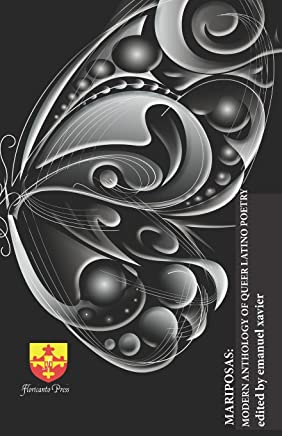 Mariposas: A Modern Anthology of Queer Latino  Poetry